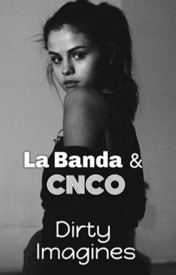 La Banda & CNCO Dirty Imagines(season 1)