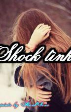 Shock tình - Kawi - Full by hanhsino1999