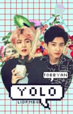 YOLO (M) | Chanbaek √ by TOBBYan