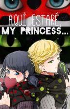 Aquí estaré, my princess... by -_ColorRainbow_-