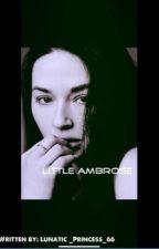 Little Ambrose by Lunatic_Princess_66
