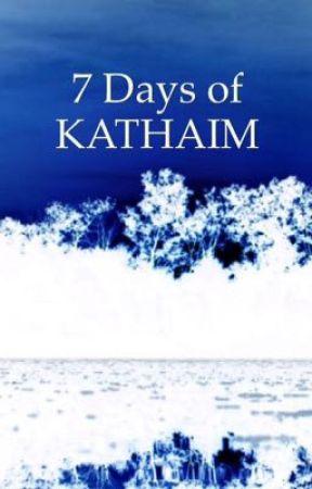 #SevenDaysOfKATHAIM by KATHAIM