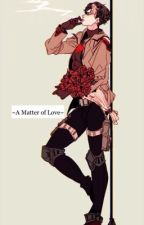 ~A Matter of Love~ Jason Todd Fanfic by Lvu197