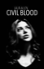 Civil Blood || Civil War by Laur-Allen