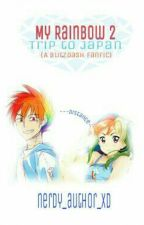 My Rainbow 2: Trip To Japan by booksofdee