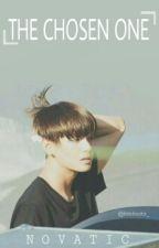The Chosen One || Kim taehyung (BTS) by Novatic