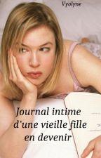 Journal intime d'une vieille fille en devenir by Vyolyne