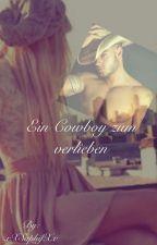 Ein Cowboy zum verlieben by xXSaphifXx