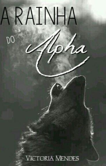 A Rainha Do Alpha