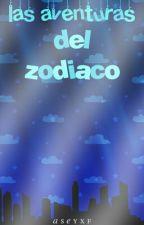 Las Aventuras Del Zodiaco #PGP2016 by aseyxf