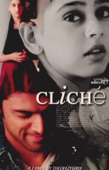 Cliché ~ MaNan SS