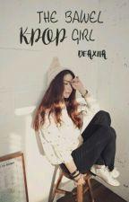 The Bawel Kpop Girl by Deaxna