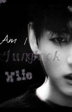 Dae?! I'm jungkook wife?!  by NurulSalwani