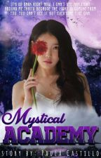 ♛ MYSTICAL ACADEMY ♛ (SLOW UPDATE) by TiffanyLim03