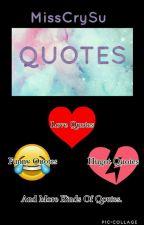 Qoutes by MissCrySu