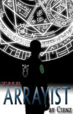 The Arrayist by Cienzz