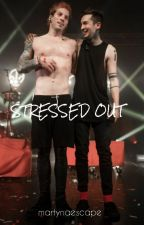 Stressed Out ~ twenty øne piløts by martynaescape