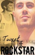 Tweet to the Rockstar (Tomax FanFiction) by LovelyTeaTW