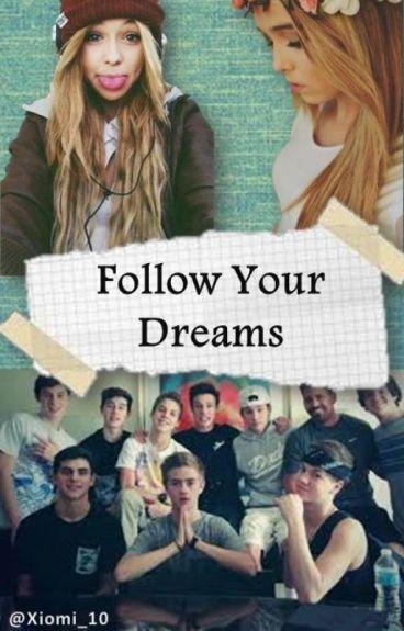 Follow Your Dreams (Magcon)