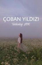 ÇOBAN YILDIZI (düzenleniyor ) by penelopebendis