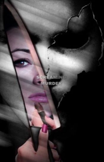 Screaming Murder [MTV's Scream]