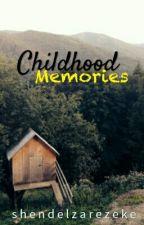 Childhood Memories by shendelzarezeke