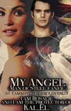 My Angel (Man Of Steel love story) Finished by Camm_Wow