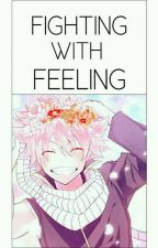 Fighting With Feelings by _PlasticMemories_