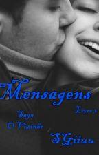 (Completo) Mensagens. - Saga O Vizinho - Livro 3. by SGiiuu