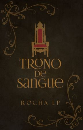 Trono de Sangue by RochaLP