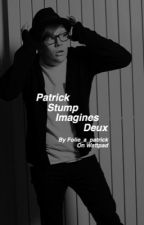 Patrick Stump Imagines Deux // COMPLETED by folie_a_patrick