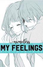 My Feelings by _-nameless