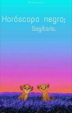 Horóscopo negro; Sagitario. by Runassic