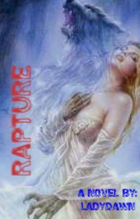 The Beginning (RAPTURE Series Book #1)Editing Soon... by LadyDawn