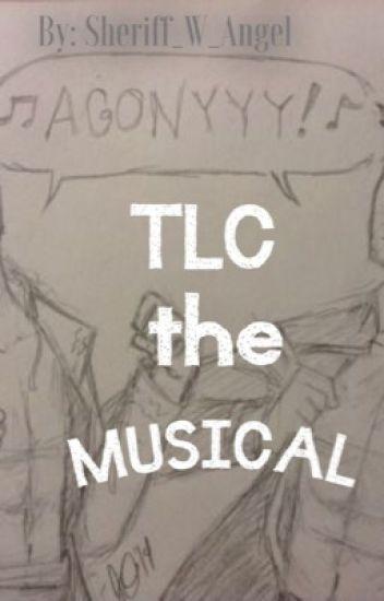 TLC the Musical