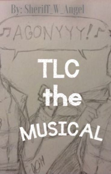 TLC the Musical
