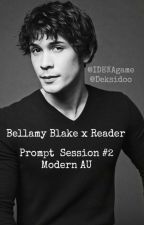 Bellamy Blake x Reader Prompt Session #2 (Modern AU) by IDEKAgame