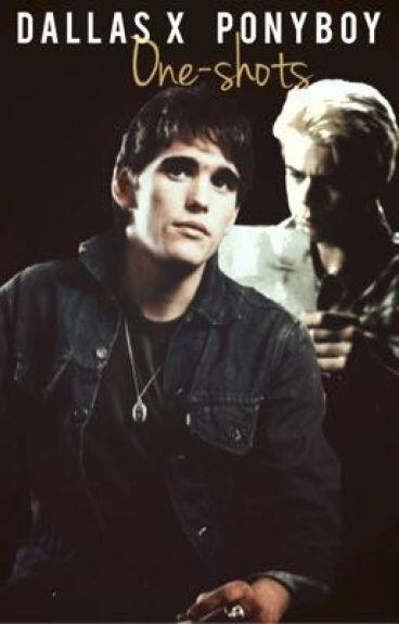 Dallas x Ponyboy One-Shots