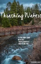 Thrashing Waters by SamanthaEO