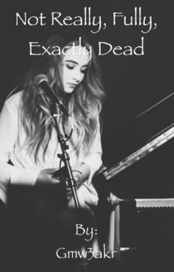 Not really, fully, exactly dead (gmw/Lucaya)