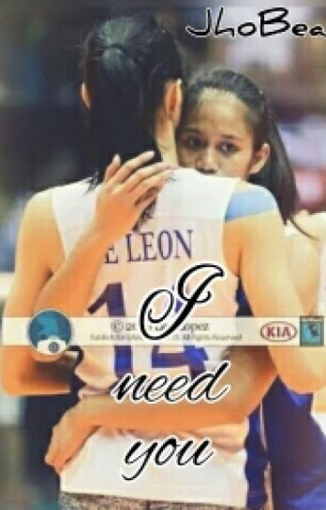 I Need You (JhoBea)