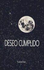 Deseo Cumplido by TalyOsi