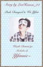 Küçük Channie'ye merhaba de Yifannie ❤️ by Delight2711