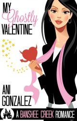 My Ghostly Valentine (Excerpt) by AniGonzalez9