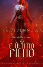 O Último Filho _ Artifícios Da Morte I by ChristyenneAlmeida