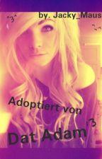 Adoptiert von... Dat Adam ? by Jacky_Maus