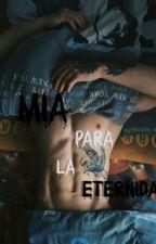 Mia Para La Eternidad by patricia736