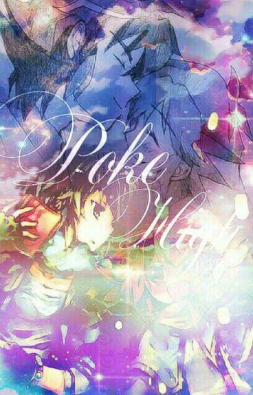 ♥Poke High♥