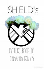 SHIELD's Picture Book of Cinnamon Rolls by _SHIELD_