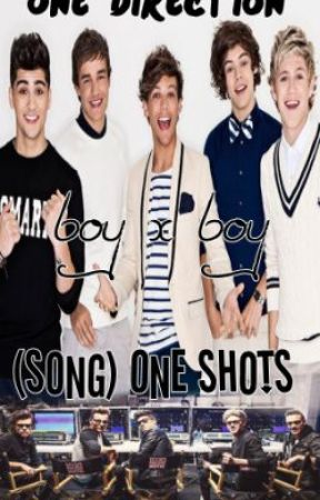 One Direction BoyxBoy (song) One-shots by allymets5